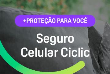 + Proteção para Você   Seguro Celular